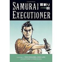 Livro Importado Samurai Executor Vol. 05: Dez Dedos,uma Vida