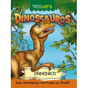 Dinossauros: Deinonico - Coleção Minilivros
