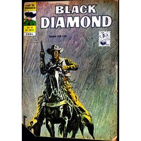 Black Diamond Faroeste Fantastico Ano 1975 (ver Descrição)