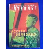 Libro Detectives Internet, Acceso Denegado 132pp
