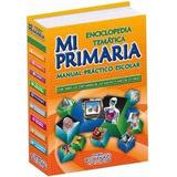Enciclopedia Temática Mi Primaria - Ruy Diaz
