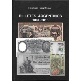 Nuevo Catalogo Billetes Argentinos 1884-2016 Color Año 2016