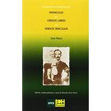 Ismaelillo. Versos Libres. Versos Sencilos (josé Martí) (cl