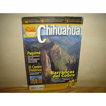 Revista Guía De México Desconocido # 141 - Chihuahua