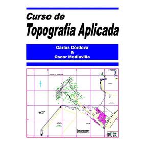Libro Digital De Topografía Aplicada - Carlos Córdova