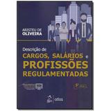 Descrição De Cargos, Salarios E Profissões Regulamentadas