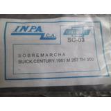 Guaya Sobremarcha Century Motor 267 Caja Th 350