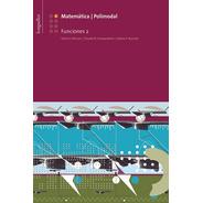 Matematica 2: Funciones 2 - Longseller
