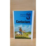 Cantaclaro / Rómulo Gallegos