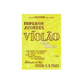 Primeiros Acordes Ao Violão - Othon G. R. Filho