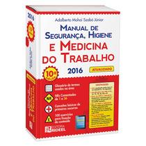 Manual De Segurança E Medicina Do Trabalho /rideel 2016