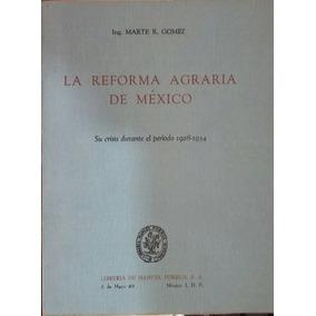 La Reforma Agraria De México, Su Crisis Durante El Periodo