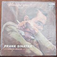 Vinil Lp Frank Sinatra Where Are You...