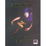 Libro Mi Vida En El Arte De Stanislavsky