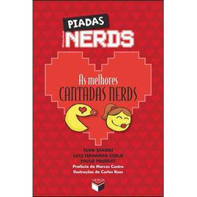 Piadas Nerds - As Melhores Cantadas Nerds