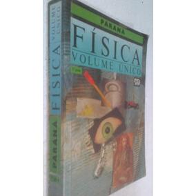Livro Física Volume Único Paraná