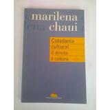 Livro:cidadania Cultural O Direito À Cultura- Marilena Chaui