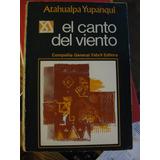 El Canto Del Viento Atahualpa Yupanqui