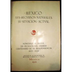 Mexico Centenario Mapa Historia Etc.america Norte Mayas Azte