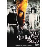 Dvd A Mão Que Balança O Berço 1992 Dublado M