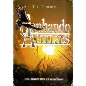Livro Ganhando Almas T. L. Osborn