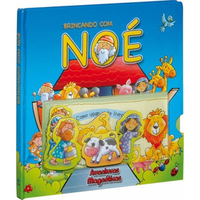 Livro Infantil Brincando Com Noé Com Figuras Magnéticas Sbb