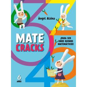 Matecracks Para Ser Un Buen Matemático 6 Años(libro Infantil