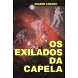 Livro Os Exilados Da Capela - Religião