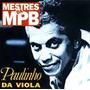 Cd Paulinho Da Viola - Serie Mestres Da Mpb