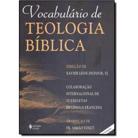 Vocabulário De Teologia Bíblica - Xavier Léon-dufour (novo)