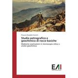 Studio Petrografico E Geochimico Di Rocce Basiche: Mediante