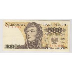 Billete Polonia 500 Zlotych Año 1982 Excelente ++