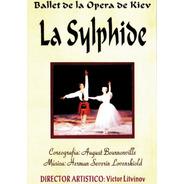 La Sylphide - Raisa Hbilko, Alexei Ratmankay, Ballet De Kiev