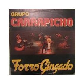 Lp - Grupo Carrapicho - Forró Gingado