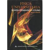 Física Universtaria. Sears, Semansky, Young.