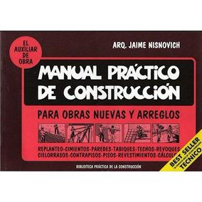 Manual Práctico De Construcción - Jaime Nisnovich *