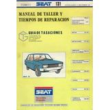 Manual Taller Servicio Reparación Fiat - Seat 131 Español