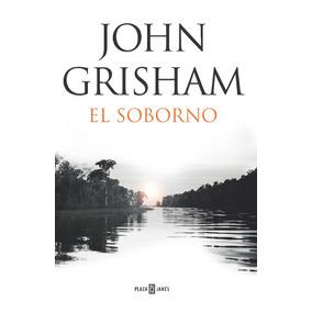 El Soborno - John Grisham