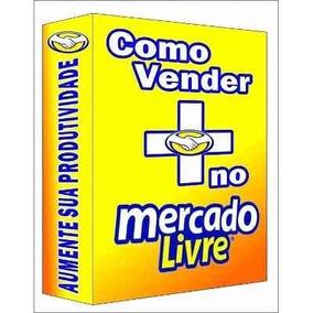Como Vender No Mercado Livre Ebook (frete Gratis)