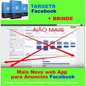 Targetr App Nuvem Para Quem Faz Anuncio No Facebook - Show