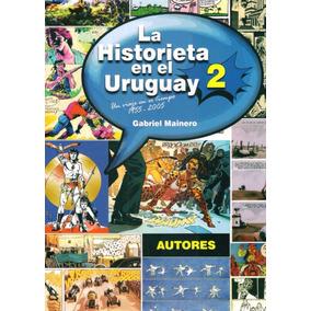 La Historieta En El Uruguay 2 - Gabriel Maneiro