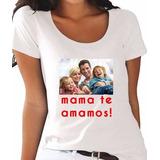 Remera Dia De La Madre Con Foto O Frase Personalizada Local!