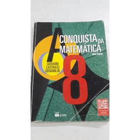 Livro A Conquista Da Matemática 8 De Giovanni Castrucci