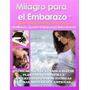 Libro: Milagro Para El Embarazo - Lisa Olson - Pdf