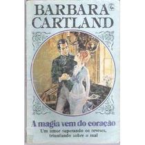 Livro A Magia Vem Do Coração Barbara Cartland Nº 277