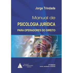 Manual De Psicologia Jurídica Para Operadores Do Direito