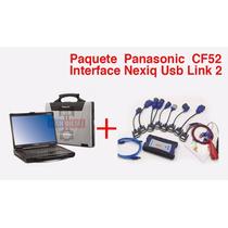 Paquete Laptop Panasonic Cf52 + Interfase Nexiq Usb Link 2