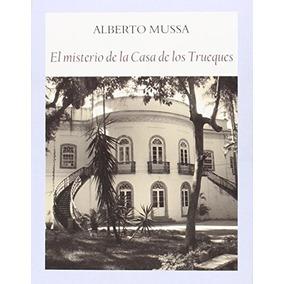 El Misterio De La Casa De Los Trueques (literadura); Albert