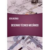 Desenho Técnico Mecânico - Pdf