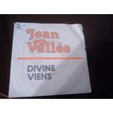 Vinilo Single De Jean Vallee -divine ( K79